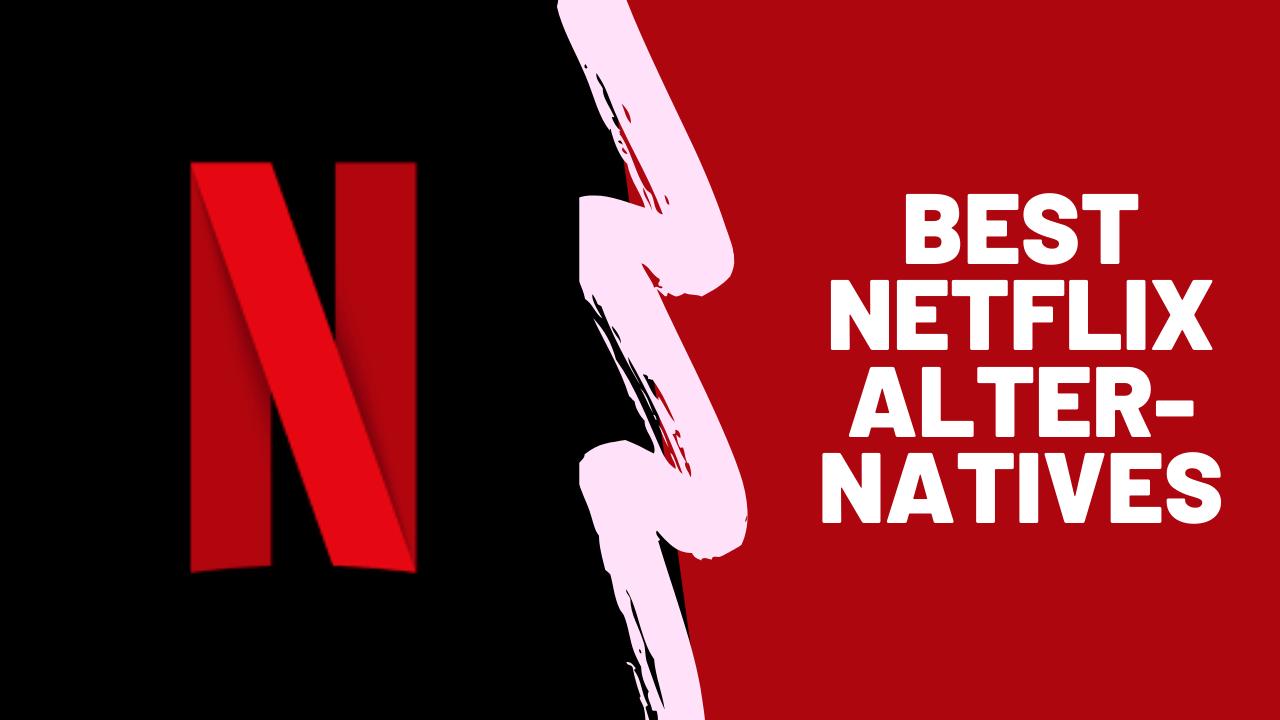 10 Netflix Alternatibak 2020an Eduki Onenak Streaming egiteko