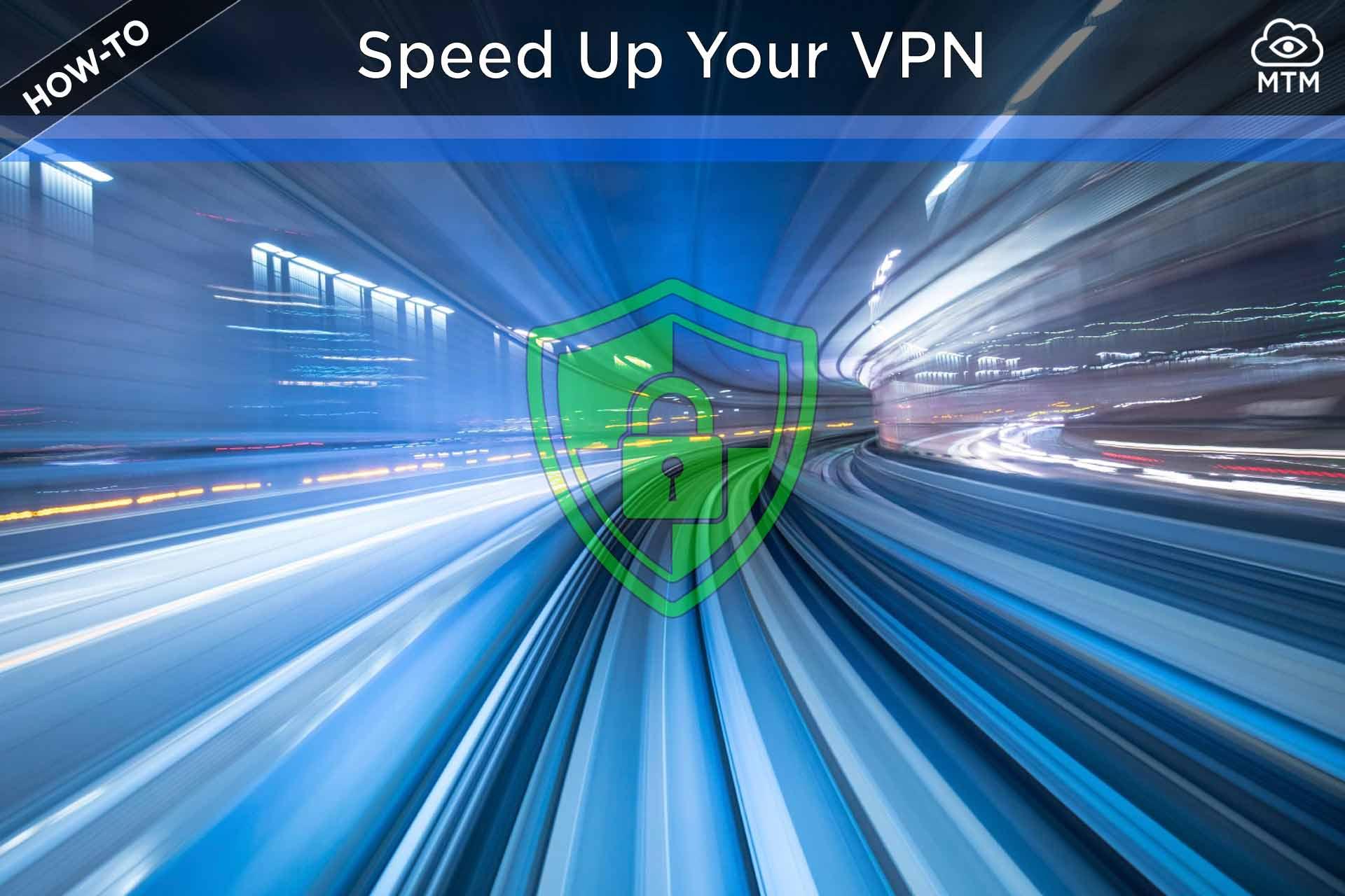 Nola bizkortu bideo bidezko streaming bidezko enkriptatutako VPN konexio motela
