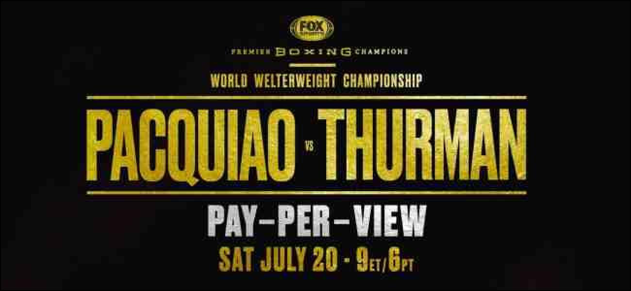Borrokarako gaua: Nola streaming Pacquiao vs Thurman Online