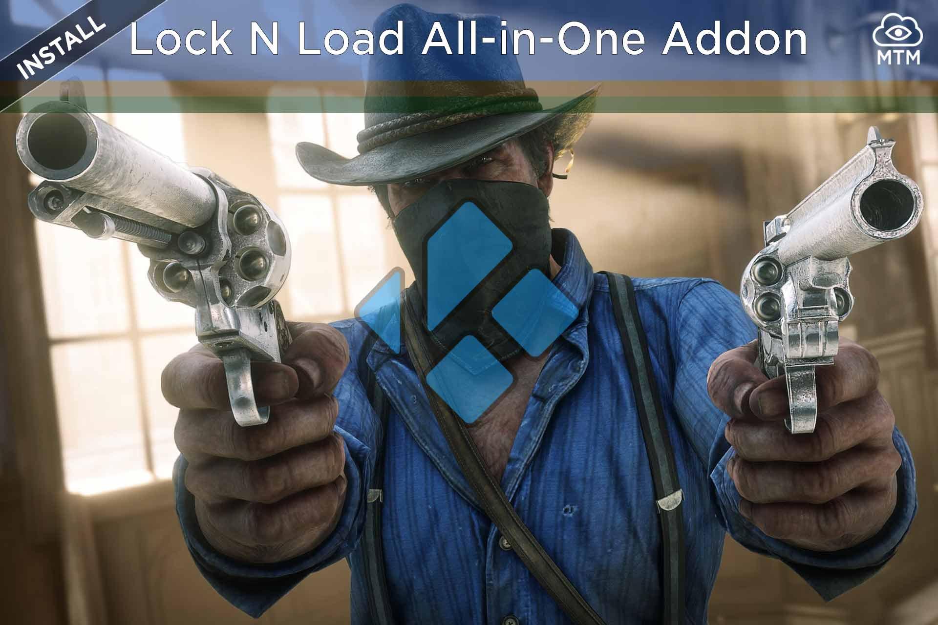 Nola instalatu Lock N Load-One-One Kodi Addon