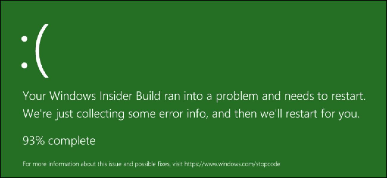 Badakizu Windows 10 Heriotza pantaila berdea du?