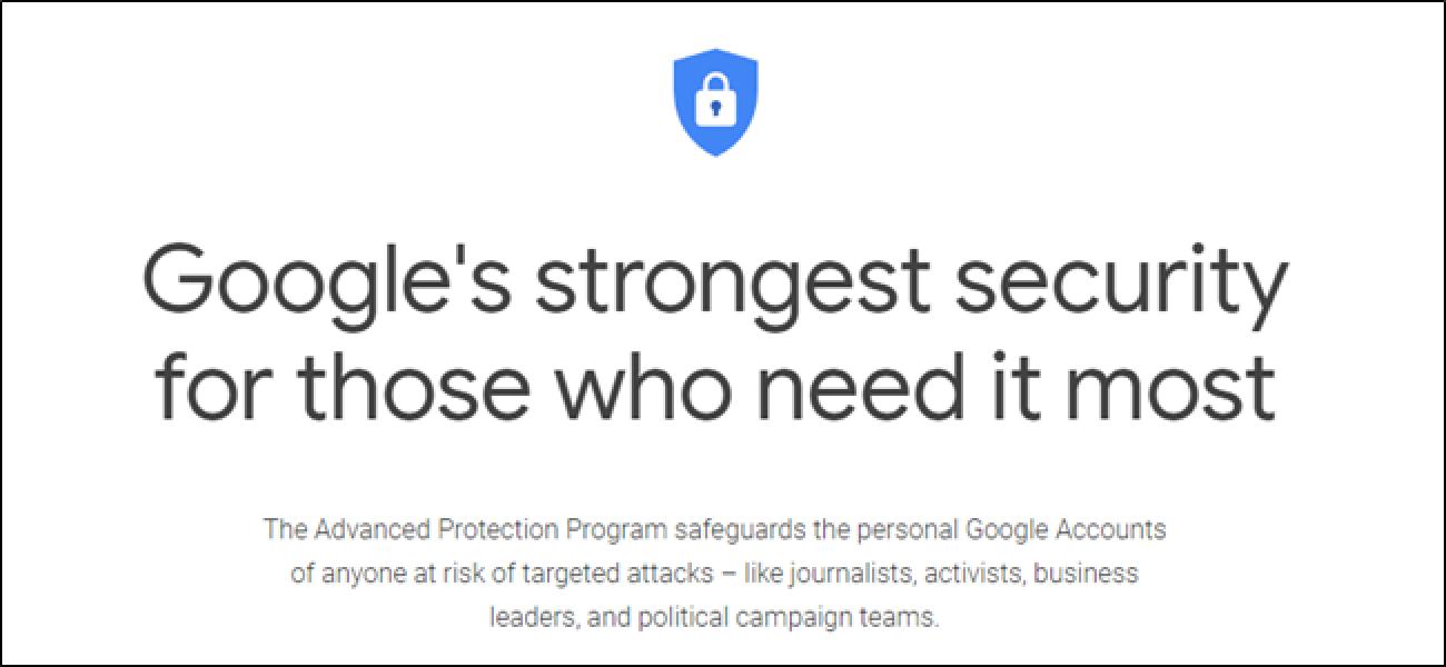 Zer da Google Protection aurreratua eta nork erabili beharko luke?