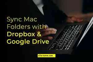 Nola Mac Dropbox eta Google Drive karpetak sinkronizatzeko