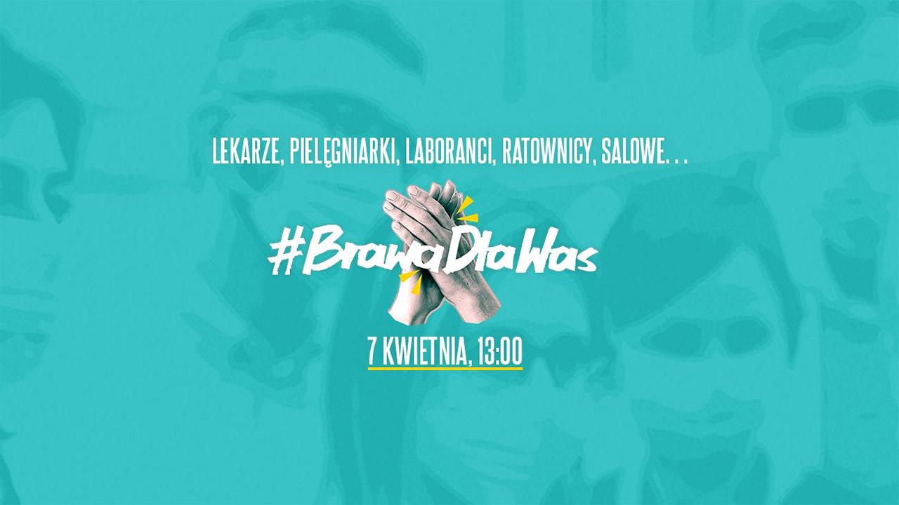 #BrawaDlaWas - eskerrak eman medikuei txaloekin 7 Apirila 13: 00etan!