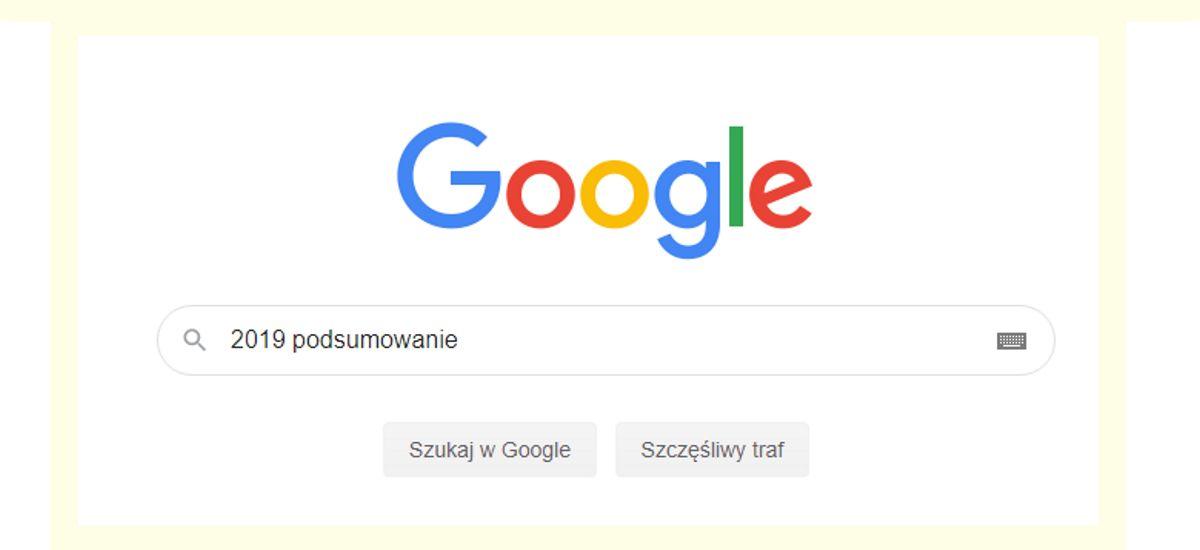 2019a izan zen Google-k Polonia azkenean nabaritu zuen urtea