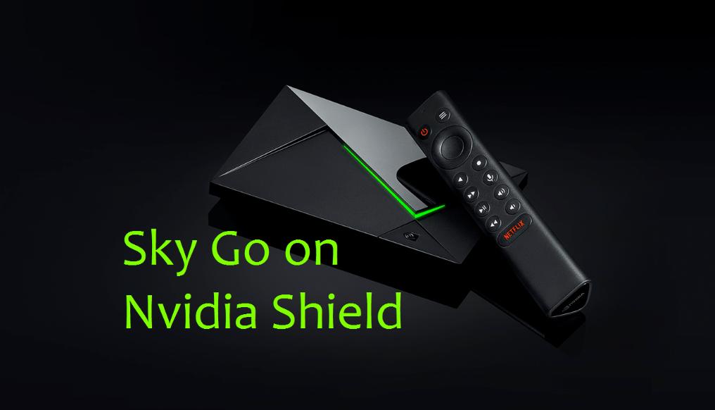 Nola instalatu Sky Go Nvidia Shield-en