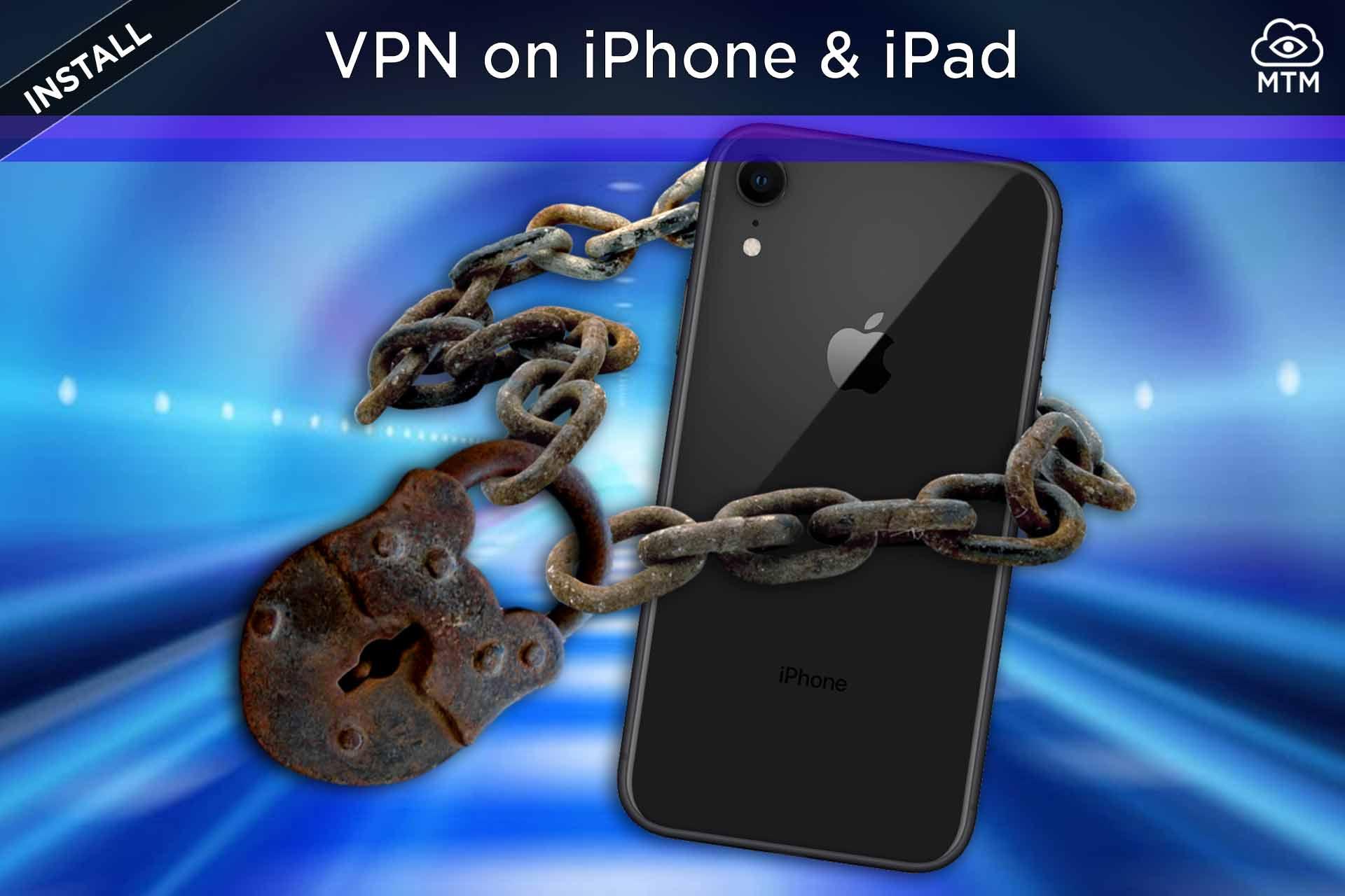 Nola instalatu VPN iPhone eta iPad-en