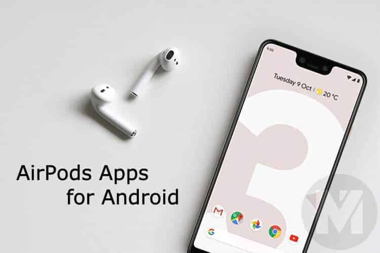 Onena 7 Android telefonoetarako AirPods aplikazioak