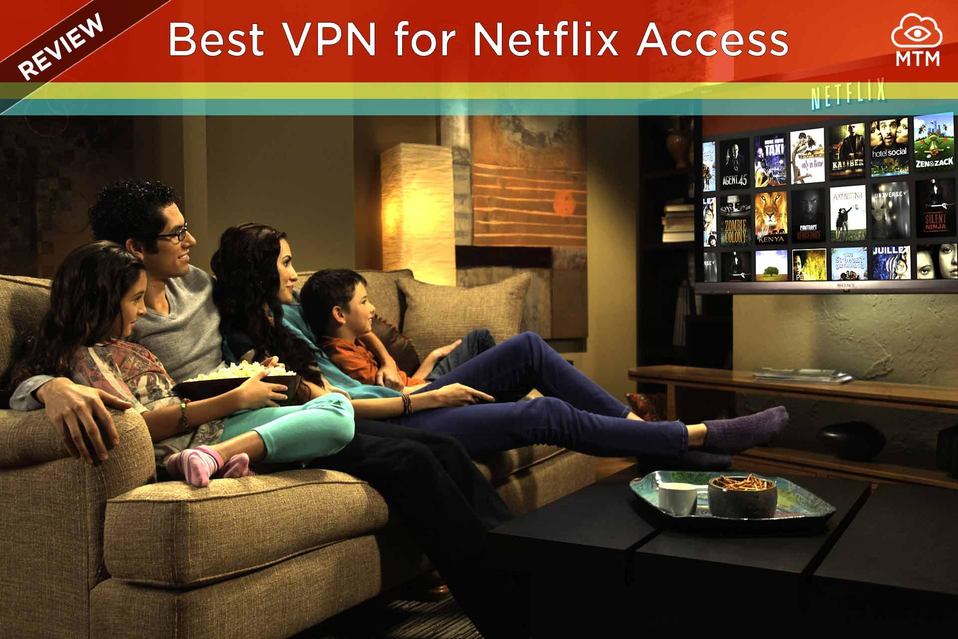 VPN onena desblokeatu eta ikusi Netflix nonahi