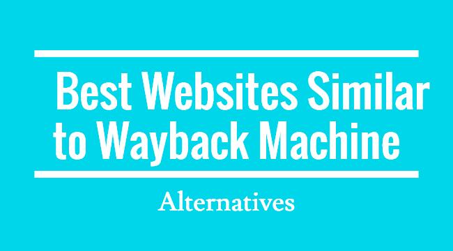 Wayback Machine Best Alternatibak 2020an