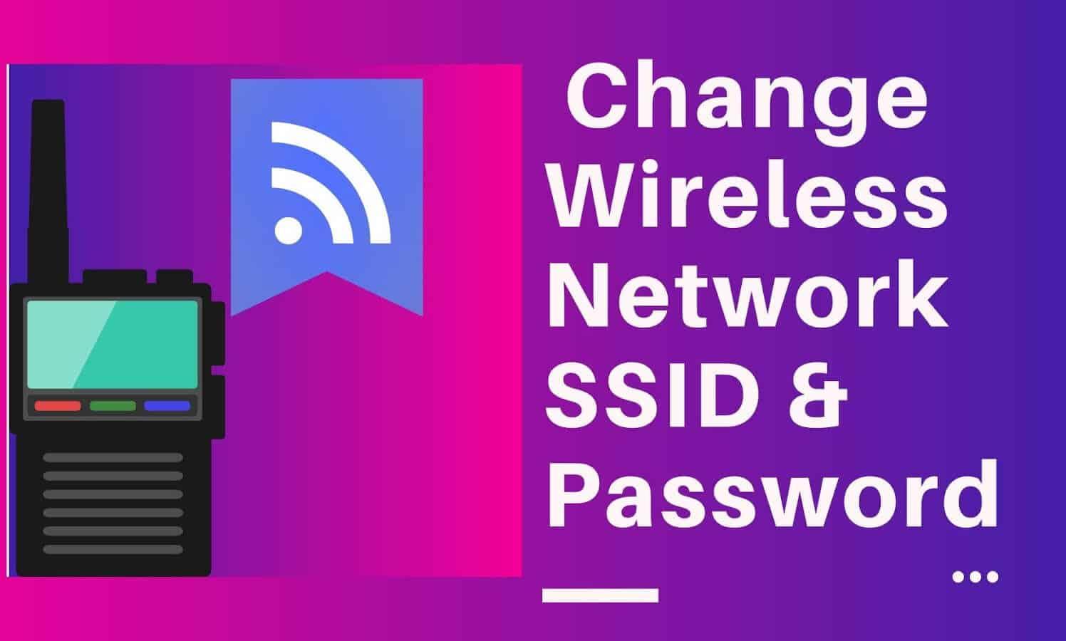 Zure SSID bideratzailea eta pasahitza erraz aldatu Netgear, TP-Link, D-Link eta Tenda